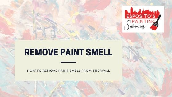 How To Get Rid of Paint Smell on Walls? 1